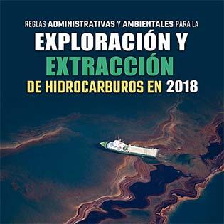 Reglas administrativas y ambientales para la exploración y extracción de hidrocarburos en 2020