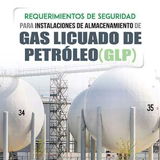 Requerimientos de seguridad para instalaciones de almacenamiento de GLP