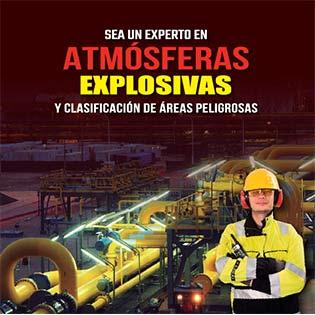 Sea un Experto en Atmósferas Explosivas y  Clasificación de Áreas Peligrosas