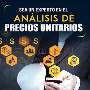 Sea un experto en el análisis de precios unitarios
