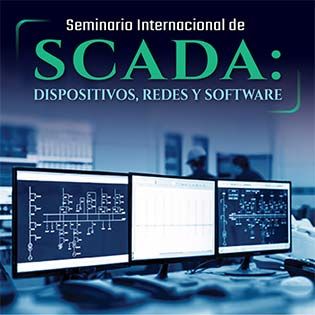 Seminario internacional de SCADA: Dispositivos, redes y software