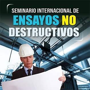 Seminario internacional de ensayos no destructivos