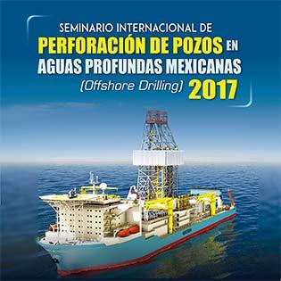 Seminario internacional de perforación de pozos en aguas profundas mexicanas