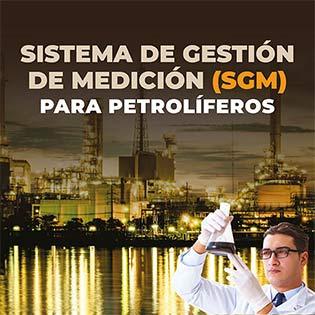 Sistema de gestión de medición (SGM) para petrolíferos