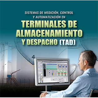 Sistemas de Medición, Control y Automatización en Terminales de Almacenamiento y Despacho (TAD)
