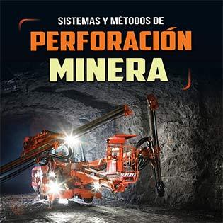 Sistemas y métodos de perforación minera.