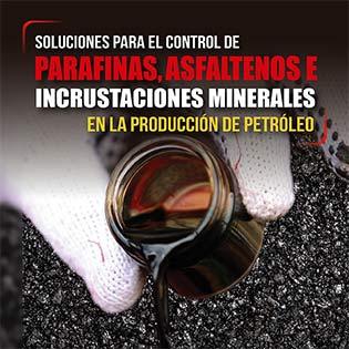 Soluciones para el control de parafinas, asfaltenos e incrustaciones minerales en la producción de petróleo