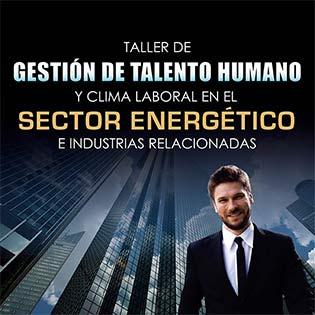 Taller de gestión de talento humano y clima laboral en el sector energético e industrias relacionadas
