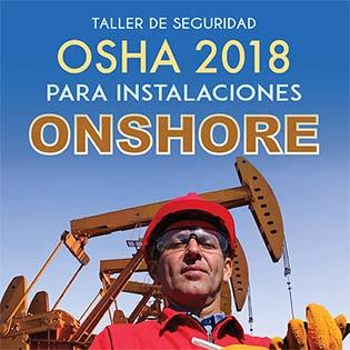 Taller de seguridad OSHA 2018 para instalaciones ONSHORE