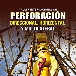 Taller internacional de perforación direccional, horizontal y multilateral