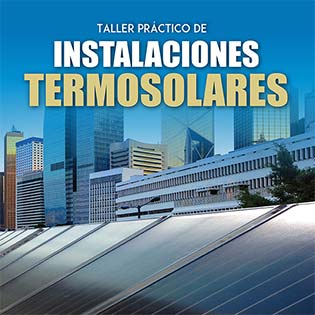 Taller práctico de instalaciones termosolares