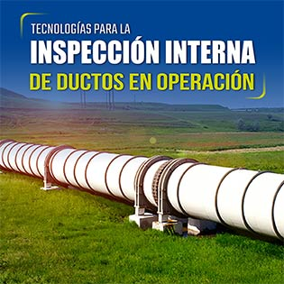 Tecnologías para la inspección interna de ductos en operación