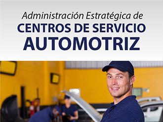 Administración Estratégica  De Centros de Servicio Automotriz