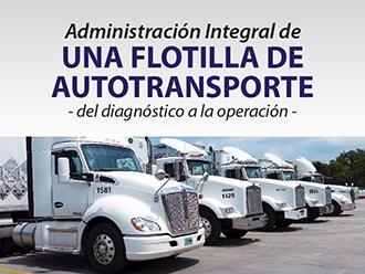 Administración Integral de una Flotilla de Autotransporte