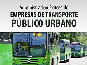Administración exitosa de empresas de transporte público urbano
