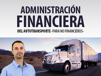 Administración financiera del autotransporte -para no financieros-