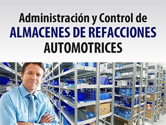 Administración y Control de Almacenes de Refacciones Automotrices