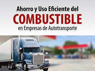 Ahorro y uso eficiente del combustible en empresas de Autotransporte