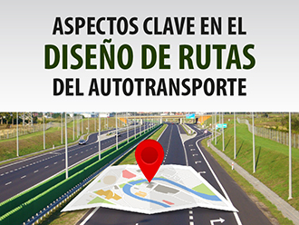 Aspectos clave en el diseño de rutas del autotransporte