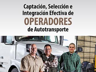 Captación, Selección e Integración Efectiva de Operadores de Autotransporte