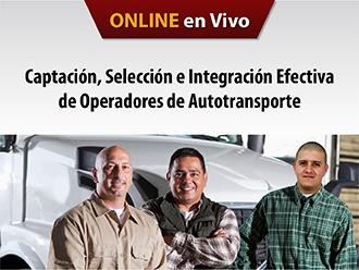 Captación, selección e integración efectiva de operadores de autotransporte (Online)