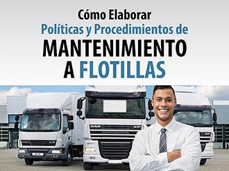 Cómo Elaborar Políticas y procedimientos de Mantenimiento a flotillas