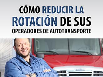 Cómo Reducir la Rotación de sus Operadores de Autotransporte