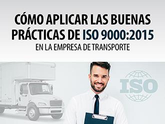 Cómo aplicar las buenas prácticas de ISO 9000: 2015 en la empresa de transporte