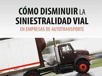 Cómo disminuir la siniestralidad vial en las empresas de autotransporte