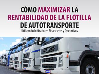 Cómo maximizar la rentabilidad de la flotilla de autotransporte - utilizando indicadores financieros y operativos