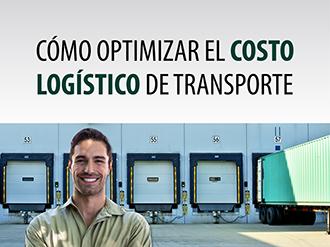 Cómo optimizar el costo logístico de transporte