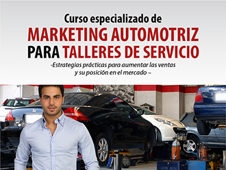 Curso Especializado de Marketing Automotriz Para Talleres de Servicio