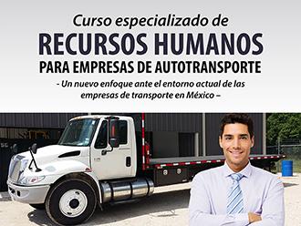 Curso especializado de Recursos Humanos para empresas de Autotransporte