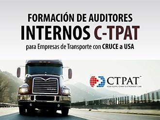 Formación de auditores internos C-TPAT para empresas de transporte con cruce a USA