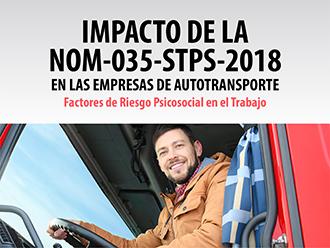 Impacto de la NOM-035-STPS-2018 en las empresas de autotransporte: Factores de riesgo psicosocial en el trabajo