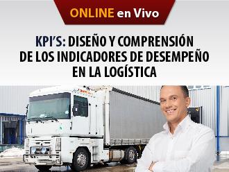KPI´S : Diseño y comprensión de los Indicadores de desempeño en la logística(Online)