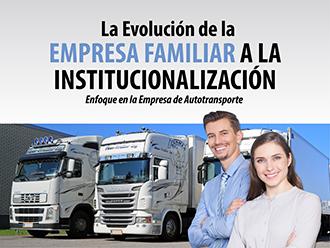 La Evolución de la Empresa Familiar a la Institucionalización-Enfoque en la Empresa de Autotransporte