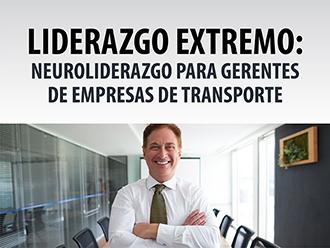 Liderazgo Extremo: Neuroliderazgo para Gerentes de empresas de transporte