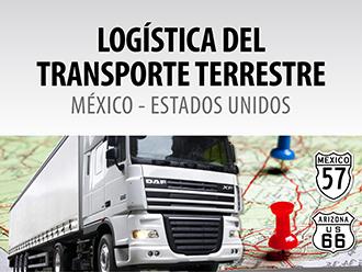 Logística del transporte terrestre México - Estados Unidos