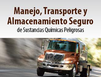 Manejo, transporte y almacenamiento seguro de sustancias químicas peligrosas