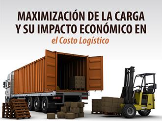 Maximización de la carga y su impacto económico en el costo logístico
