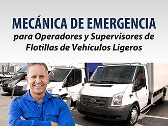 Mecánica de emergencia para operadores y supervisores de flotillas de vehículos ligeros