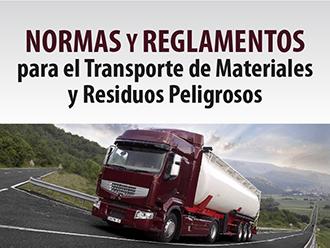 Normas y Reglamentos para el Transporte de Materiales y residuos peligrosos
