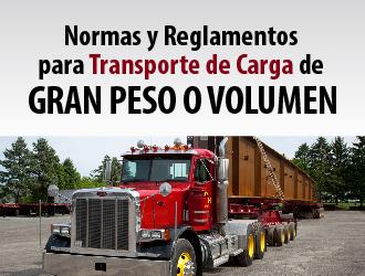 Normas y reglamentos para transporte de carga de gran peso o volumen