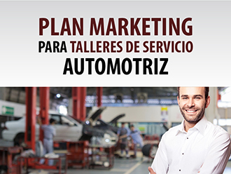 Plan Marketing para Talleres de Servicio Automotriz