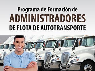 Programa de Formación de Administradores de Flota de Autotransporte