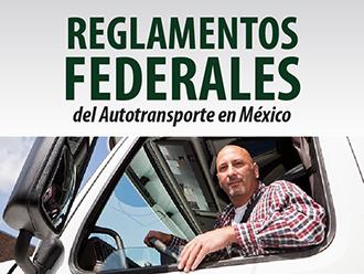 Reglamentos Federales del Autotransporte en México