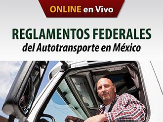 Reglamentos Federales del autotransporte en México(Online)