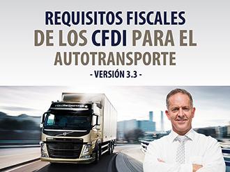 Requisitos Fiscales de los CFDI para el Autotransporte -Versión 3.3-