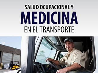 Salud ocupacional y medicina en el transporte